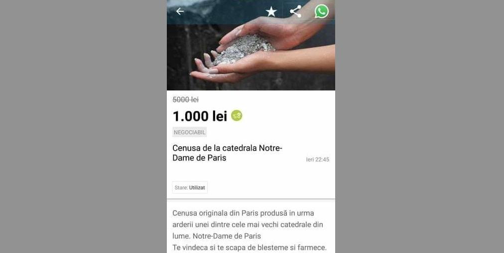 """Românii vând pe internet cenușă de la Notre-Dame: """"Vindecă de blesteme și te învață la istorie pentru bac!"""""""