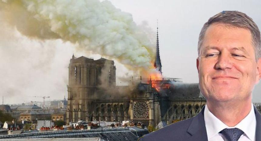 Iohannis a dat foc la Notre-Dame!