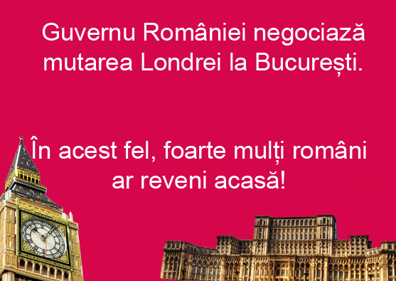Guvernul știe cum îi va aduce pe români înapoi în țară: negociază mutarea Londrei la București!