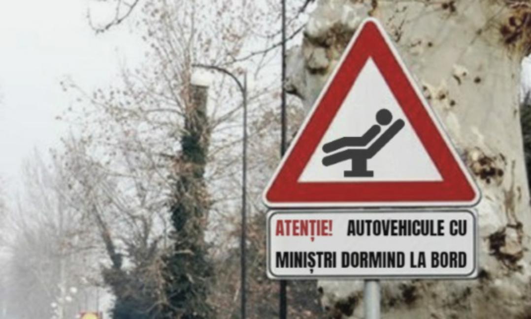 """Un nou semn de circulație în România: """"Atenție! Autovehicule cu miniștri dormind la bord!"""""""