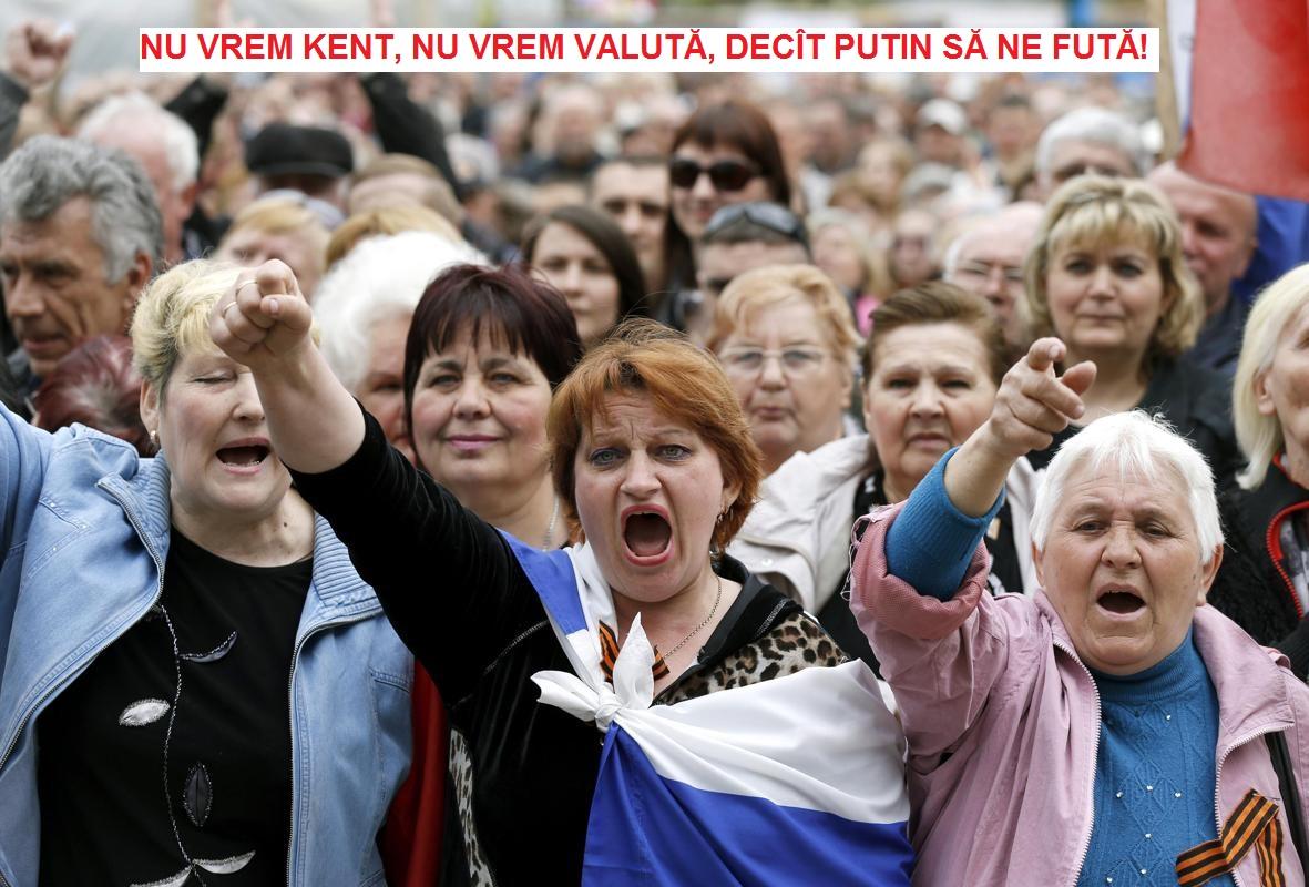 Nu vor Kent, nu vor valută, decât Putin să le-asmută