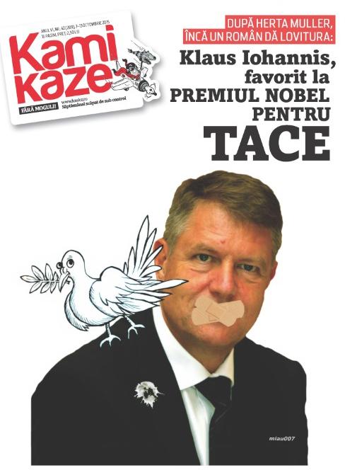 Klaus Iohannis, favorit la Premiul Nobel pentru Tace!
