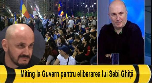 """RomâniaTV: """"Miting la Guvern pentru eliberarea lui Sebi Ghiță!"""""""