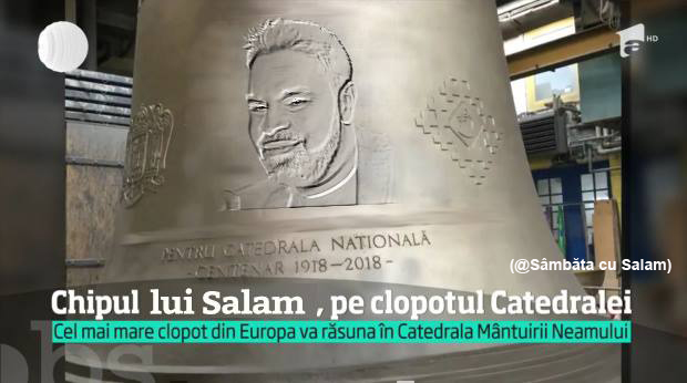 Chipul lui Salam a apărut pe clopotul Catedralei!