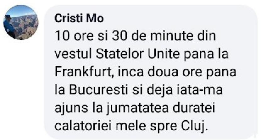Din vestul SUA până la Bucureşti faci mai puțin decât de la Bucureşti la Cluj. Cu excepția cazului în care o iei prin tunelul dacic de sub Bucegi